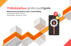 TOMobileDevs @ Microsoft Ignite